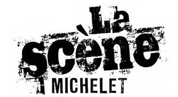 LA SCENE MICHELET - Nouvelle fenêtre
